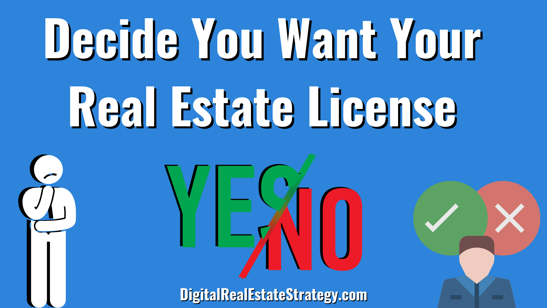 Decide You Want Your Real Estate License