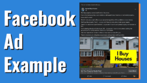 Get Motivated Seller Real Estate Leads Through Facebook - Facebook Ad Example