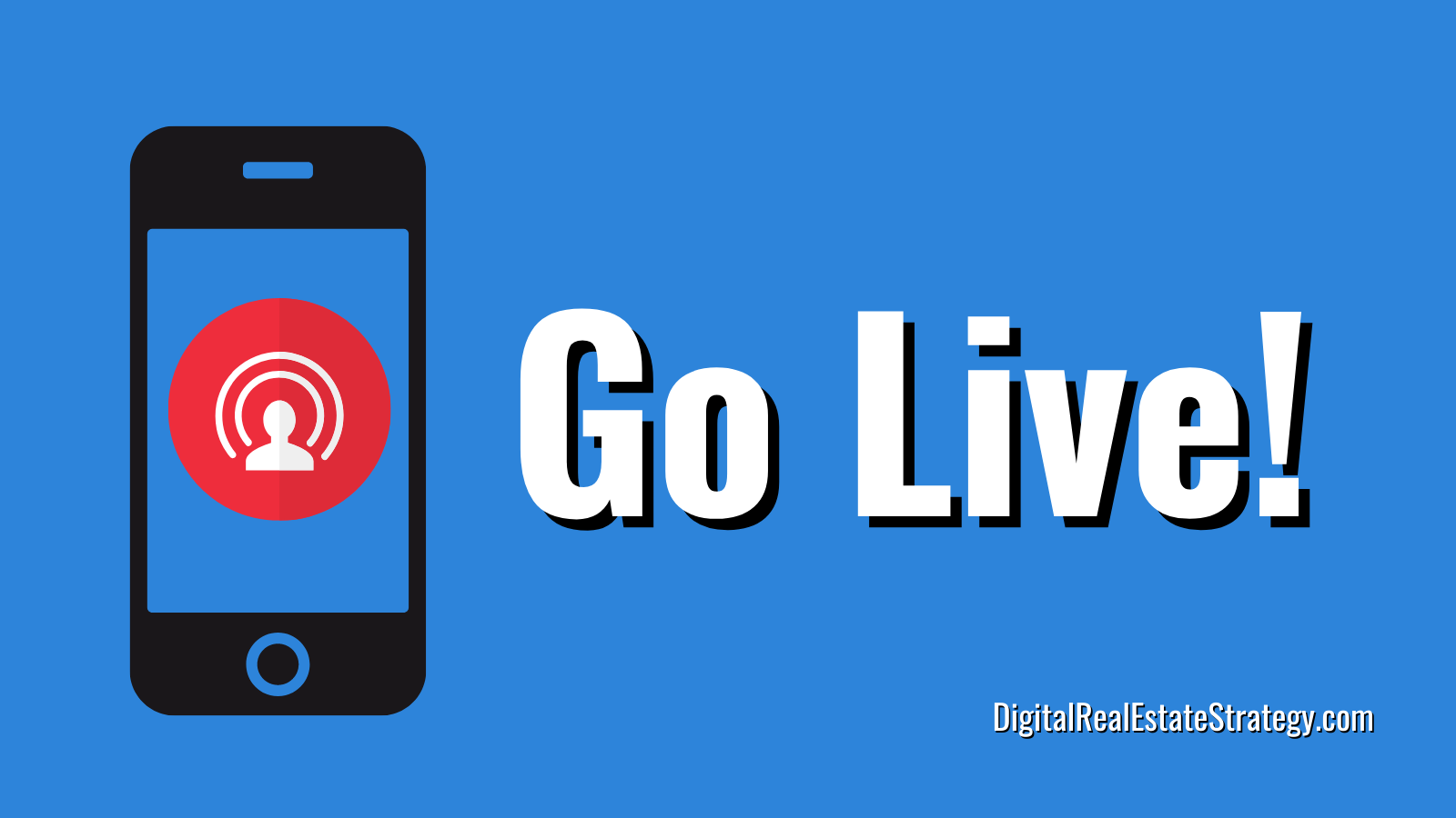 Video Marketing For Realtors - Go Live Use - Use Live Video
