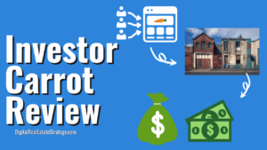 Investor Carrot Review - Turn Real Estate Leads Into Money - Digital Real Estate Strategy - Jerome Lewis