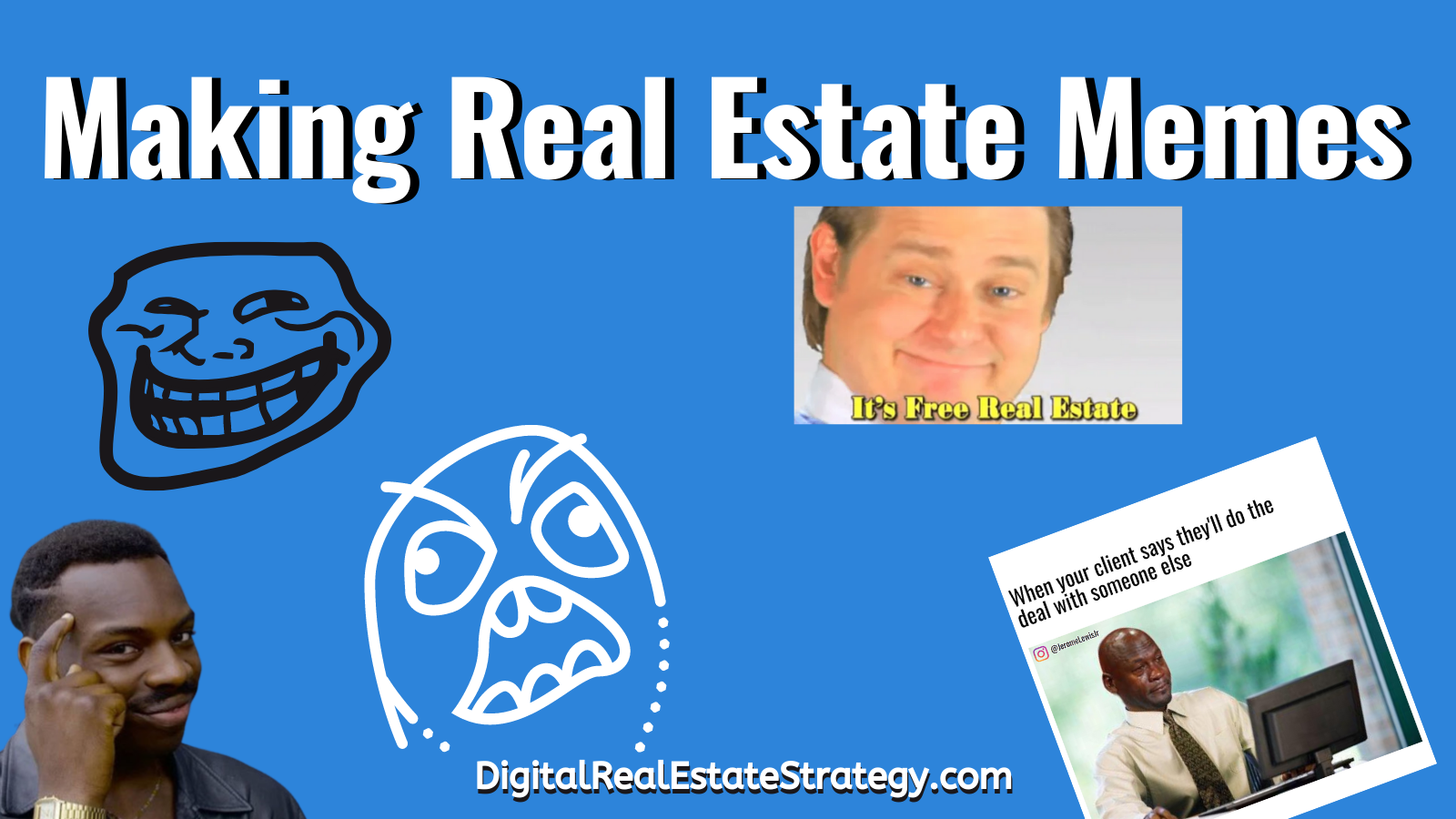 Making Real Estate Memes - Jerome Lewis - eXp Realty - Philadelphia - Real Estate Memes