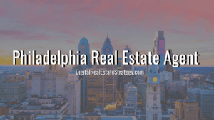 How To Find a Philadelphia Real Estate Agent
