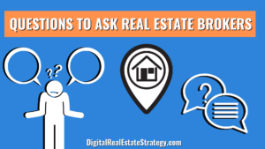 Questions To Ask Real Estate Brokers - Jerome Lewis - Digital Real Estate Strategy Featured Image
